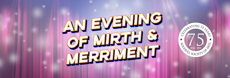 An Evening of Mirth & Merriment